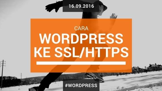 Cara Memindahkan Wordpress Ke SSL