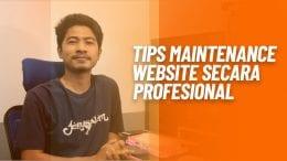Tips Maintenance Website Secara Profesional